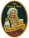 Buxom Blonde (Cock & Bull no longer brew their own beer)